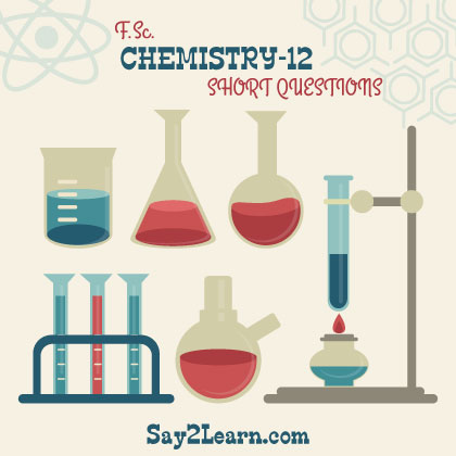 Chemistry-12-short-questions