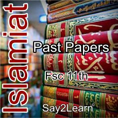 Islamiat 11 Past Papers