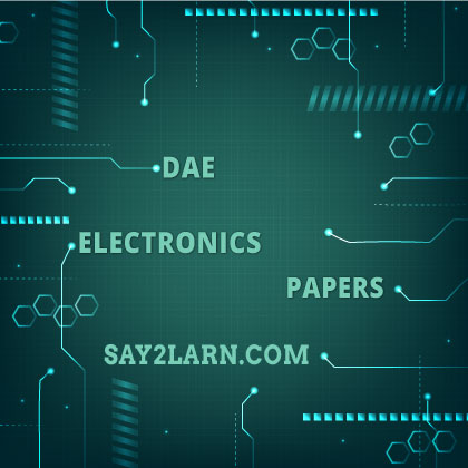 DAE-Electronics-Past-Papers