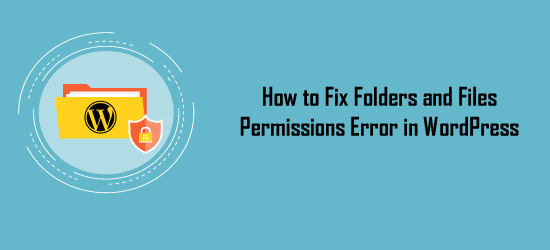 How to Fix Folders and File permissions error in wordpress